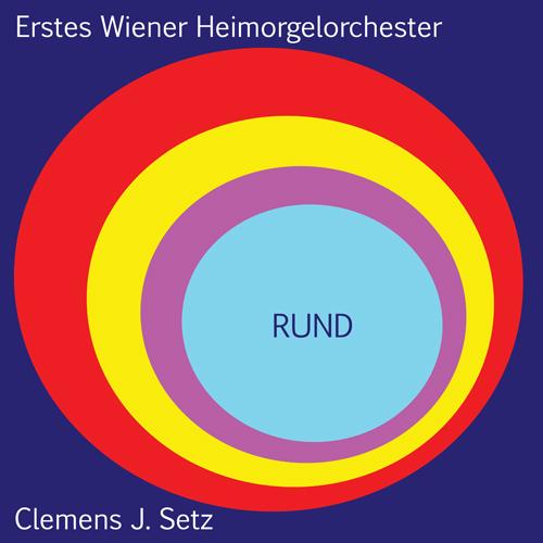 EWHO / Clemens J. Setz - RUND